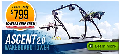 Ascent 2.0 Wakeboard Towers